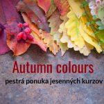 pestrá ponuka jesenných kurzov