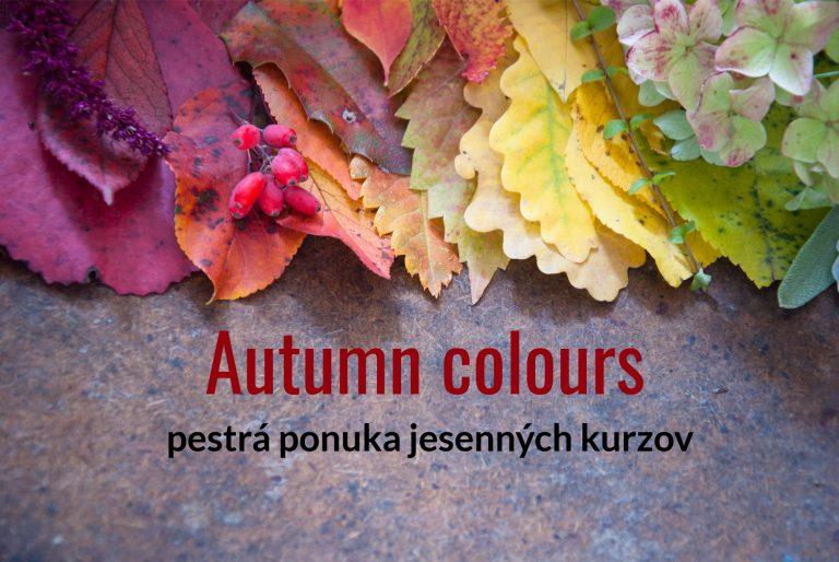 Vyberte si z pestrej jesennej ponuky!