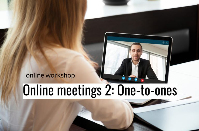 Effective online meetings 2: One-to-ones
