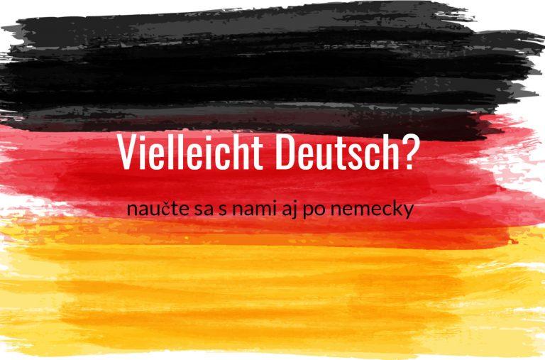 Učte sa s nami aj po nemecky